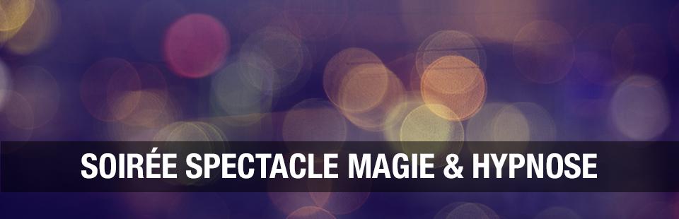 soirée Magie et Hypnose